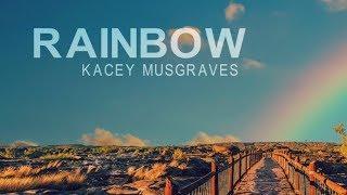 Gambar cover Kacey Musgraves - Rainbow (Lyric Video)
