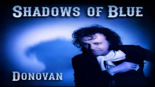 Shadows of Blue by Donovan