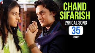Lyrical: Chand Sifarish Song with Lyrics | Fanaa | Aamir Khan
