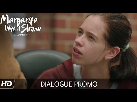 Margarita With A Straw - Dialogue Promo 2 | Starring Kalki Koechlin | In Cinemas Now