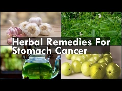 Video Herbal Remedies For Stomach Cancer