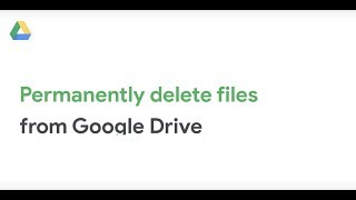 How To: Permanently delete files from Google Drive