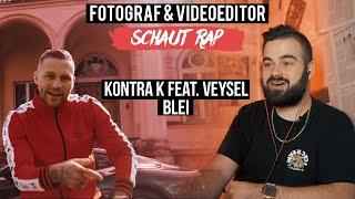 KONTRA K FEAT. VEYSEL   BLEI  FOTOGRAF & VIDEOEDITOR SCHAUT RAP  LIVE REACTION