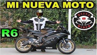 MI NUEVA MOTO YAMAHA R6    Blitz Rider 😎