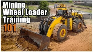 How to Operate a Front End Loader | Surface Mining Equipment