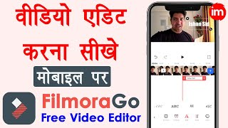 How to Edit Videos on Mobile for YouTube - filmorago app kaise use kare | FilmoraGo Video Tutorial - Download this Video in MP3, M4A, WEBM, MP4, 3GP