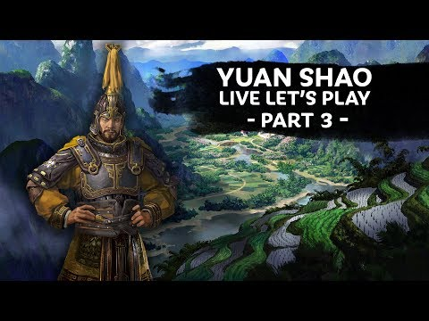 Total War: THREE KINGDOMS - Yuan Shao Let's Play Part 3