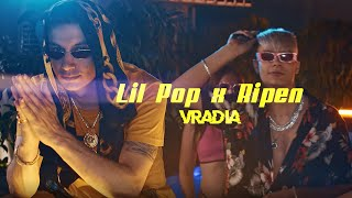 Lil Pop x Ripen - Vradia (Official Video)