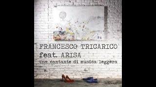 Francesco Tricarico Ft. Arisa - Una cantante di musica leggera (Official Audio)