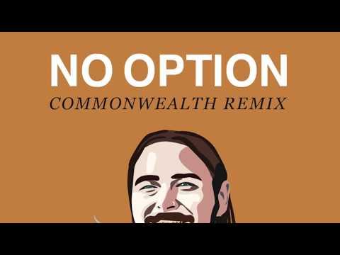 Post Malone - No Option (CommonWealth Remix)