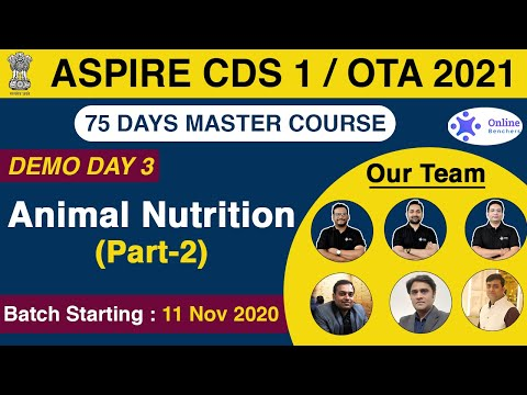 Aspire CDS 1/OTA 2021   Animal Nutrition   Part - 2   General Science   Day - 2   Online Benchers