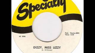 Larry Williams - Dizzy Miss Lizzy on 1958 Specialty 45 Record.