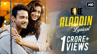 Aladdin | One | Lyrical Video | Yash | Nusrat | Birsa | Shalmali