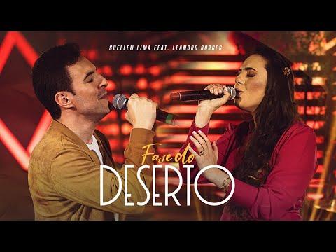 Suellen Lima ft. Leandro Borges - Fase do Deserto - EP No Secreto (Vídeo Oficial)