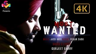 Most Wanted  Gurjeet Garry