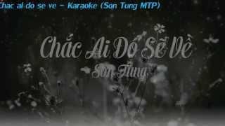 Karaoke || Chac Ai Do Se Ve - Son Tung MTP (New Beat)