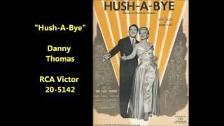 """Hush-A-Bye"" Danny Thomas on RCA Victor 20-5142"