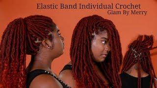 NEW METHOD - Individual Crochet Goddess Locs ELASTIC BAND Method - Non-Braiders Friendly
