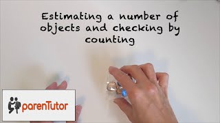 Learn to estimate numbers for 3 to 5 year old kids