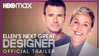 Ellen's Next Great Designer | Official Trailer | HBO Max