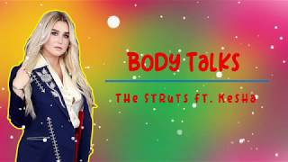 The Struts Ft. Kesha | Body Talks [Lyrics]