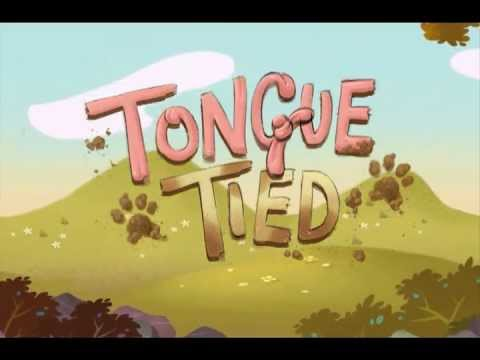 Video of Tongue Tied!