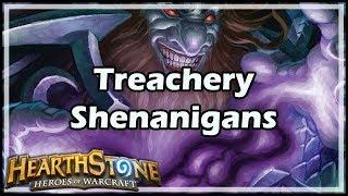 [Hearthstone] Treachery Shenanigans