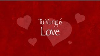 Từ Vựng/ Vocabulary: Love