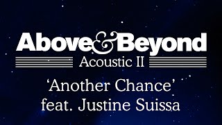 Above & Beyond pres. OceanLab - 'Another Chance' (Acoustic II)