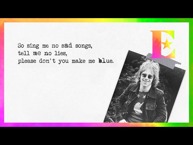 Sing Me No Sad Songs - Elton John