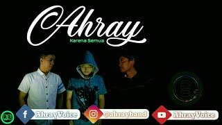 Download lagu Ahray Karena Semua Mp3