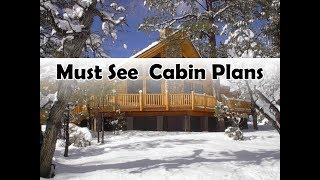 Cabin Plans You Will Love (2019)
