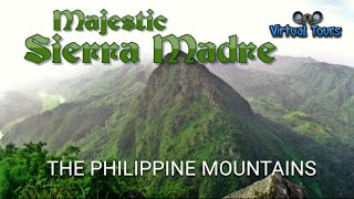 Majestic Sierra Madre The Philippine Mountains ( Slide Show )