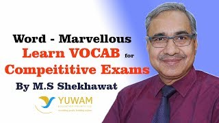 MARVELLOUS | Yuwam | High Level Vocab | English | Man Singh Shekhawat | Vocab for Competitive Exams