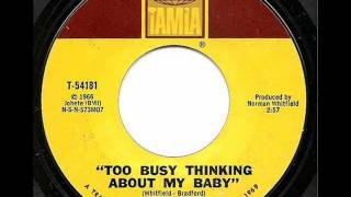 MARVIN GAYE - TOO BUSY THINKING ABOUT MY BABY (TAMLA)
