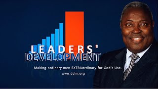 Leaders Development (August 04, 2020) || The Divinely Revealed Pattern For Godly Ministers