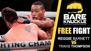BKFC 1 FULL FIGHT: Reggie Barnett vs Travis Thompson