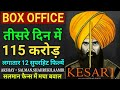 Download Video Kesari Box Office Collection Day 3, Kesari 3rd Day Box Office Collection, Akshay Kumar,Review bazaar