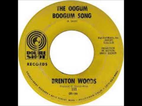 Oogum Boogum Song (1967) (Song) by Brenton Wood