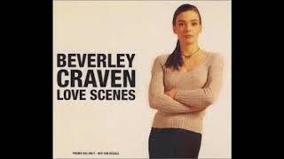 Beverley Craven... Love Scenes