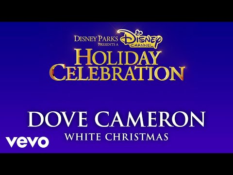 Dove Cameron – White Christmas (Audio Only)