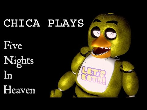 Chica Plays Five Nights In Heaven