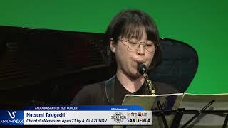 Mutsumi Takiguchi plays Chant du Ménestrel opus 71 by Alexander GLAZUNOV