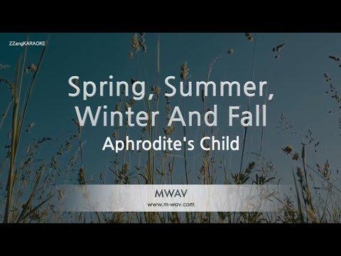 Aphrodite's Child-Spring, Summer, Winter And Fall (Melody) (Karaoke Version) [ZZang KARAOKE]