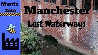 Manchester's Lost Waterways