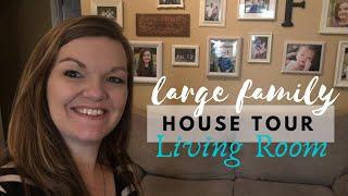 Large Family House Tour Part 2    Living Room Tour    9 Kids