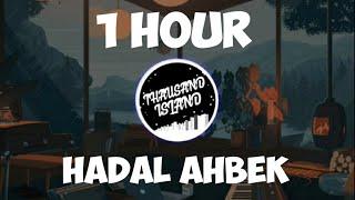 [1 HOUR] HADAL AHBEK - THAUSAND ISLAND (RAMPA PAPAPARAMPA)
