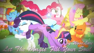 Let The Magic Fill Your Soul - WoodLore