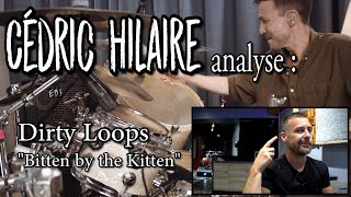 """Nouvelle vidéo : CEDRIC HILAIRE analyse : DIRTY LOOPS """"BITTEN BY THE KITTEN"""""""