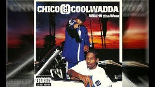 Chico & Coolwadda - You Make My High Come Down Feat. Nate Dogg